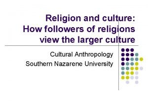 Religion and culture How followers of religions view