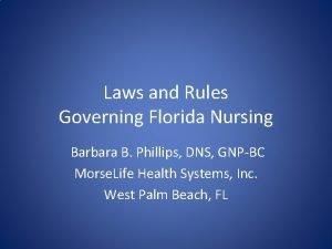 Laws and Rules Governing Florida Nursing Barbara B