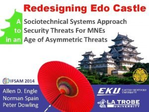 Redesigning Edo Castle A Sociotechnical Systems Approach to