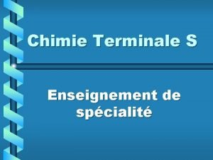 Chimie Terminale S Enseignement de spcialit Dcoupage horaire