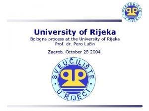 University of Rijeka Bologna process at the University