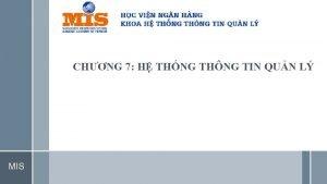 CHNG 7 H THNG THNG TIN QUN L