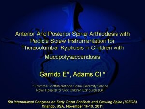 Anterior And Posterior Spinal Arthrodesis with Pedicle Screw