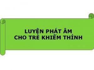LUYN PHT M CHO TR KHIM THNH Pht