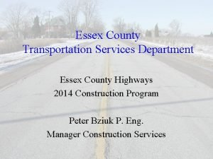 Essex County Transportation Services Department Essex County Highways