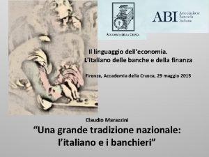 Il linguaggio delleconomia Litaliano delle banche e della