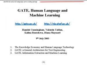 GATE Human Language and Machine Learning http gate