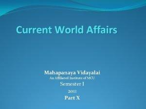 Current World Affairs Mahapanaya Vidayalai An Affiliated Institute