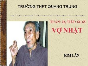 TRNG THPT QUANG TRUNG TUN 22 TIT 64