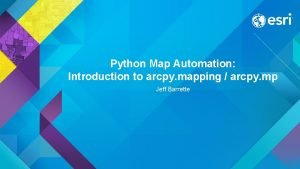 Python Map Automation Introduction to arcpy mapping arcpy