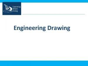Engineering Drawing What is engineering drawing An engineering