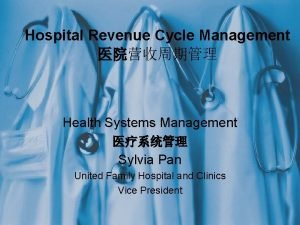 Hospital Revenue Cycle Management Health Systems Management Sylvia