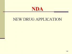 NDA NEW DRUG APPLICATION 150 NEW DRUG APPLICATION