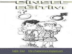 Salk Slayt http hastaneciyiz blogspot com ocuklar grdm