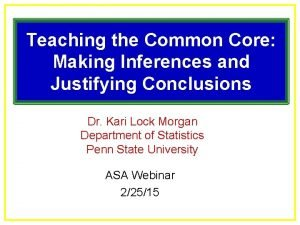Teaching the Common Core Making Inferences and Justifying