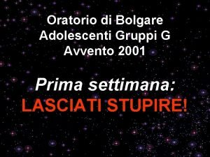Oratorio di Bolgare Adolescenti Gruppi G Avvento 2001