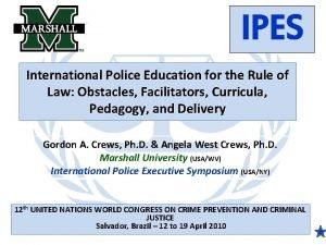IPES International Police Education for the Rule of