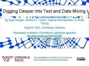 Digging Deeper into Text and Data Mining By