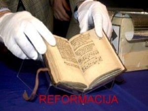 REFORMACIJA Kriza fevdalnega sistema je tudi kriza katolike