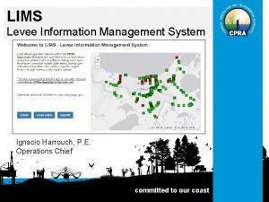 LIMS Levee Information Management System Ignacio Harrouch P