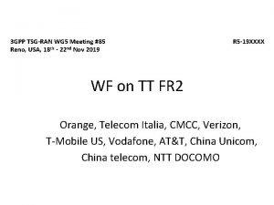 3 GPP TSGRAN WG 5 Meeting 85 Reno