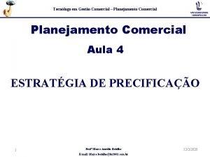 Tecnlogo em Gesto Comercial Planejamento Comercial Aula 4
