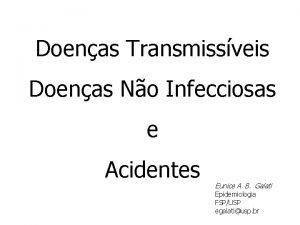 Doenas Transmissveis Doenas No Infecciosas e Acidentes Eunice