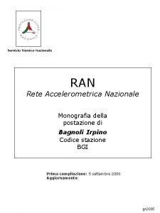 Servizio Sismico Nazionale RAN Rete Accelerometrica Nazionale Monografia