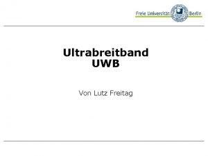 Ultrabreitband Beispielbild UWB Von Lutz Freitag Was ist