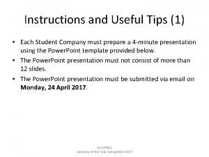 Instructions and Useful Tips 1 Each Student Company
