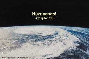 Hurricanes Chapter 16 Hurricane CrossSection eye wall Hurricane