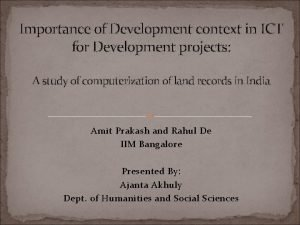 Importance of Development context in ICT for Development