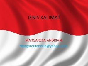 JENIS KALIMAT MARGARETA ANDRIANI Margaretaandriayahoo com Bagan Jenis