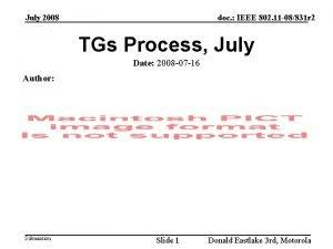 July 2008 doc IEEE 802 11 08831 r