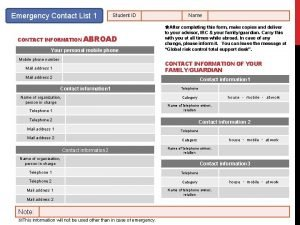 Emergency Contact List 1 Student ID CONTACT INFORMATION