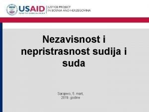Nezavisnost i nepristrasnost sudija i suda Sarajevo 5