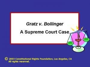 Gratz v Bollinger A Supreme Court Case 2003