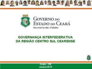 GOVERNANA INTERFEDERATIVA DA REGIO CENTRO SUL CEARENSE Cedro