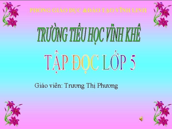 PHNG GIO DC O TO VNH LINH Gio
