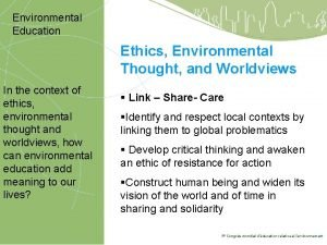 Environmental Education Ethics Environmental Thought and Worldviews In