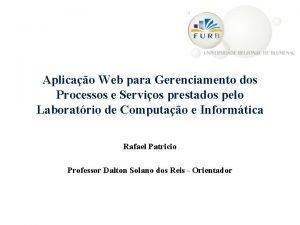 Aplicao Web para Gerenciamento dos Processos e Servios