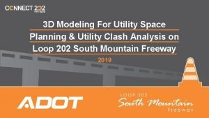 3 D Modeling For Utility Space Planning Utility