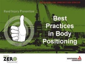 Best Practices in Body Positioning Best practices in