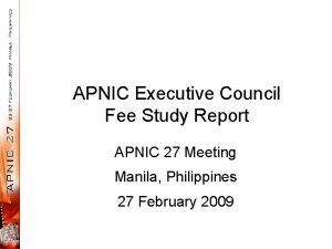 APNIC Executive Council Fee Study Report APNIC 27