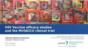 HIV Vaccine efficacy studies and the MOSAICO clinical