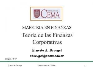 MAESTRIA EN FINANZAS Teora de las Finanzas Corporativas