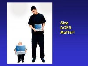 Size DOES Matter Size Does Matter Geneticist Dinosaur
