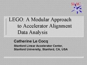 LEGO A Modular Approach to Accelerator Alignment Data