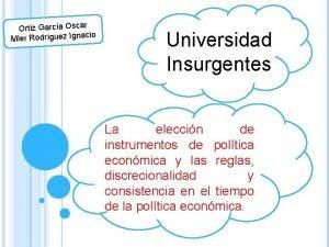 Ortiz Garca Oscar o Mier Rodrguez Ignaci Universidad
