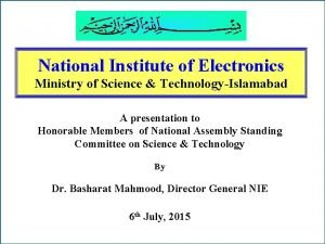 National Institute of Electronics National of Electronics Ministry